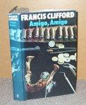Clifford Francis - Amigo Amigo