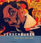 Gelder, Henk. van. - Charles Verschuuren.  Poster artist 1891 - 1955.