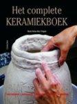 Ros i Frigola, M.D. / Maria Dolors Ros i Frigola - Het complete keramiekboek / geschiedenis, materialen, techniek, decoratie en afwerking