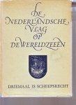 j.c.mollema - De Nederlandsche vlag op de wereldzeeën, Driemaal is scheepsrecht