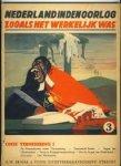 Zoetmulder, S.H.A.M., red., - Nederland in den oorlog - zooals het werkelijk was, 3. Onze vernedering I