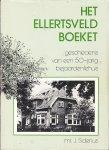Siderius, J. - Het Ellertsveldboeket -  de geschiedenis van een vijftigjarig bejaardentehuis.
