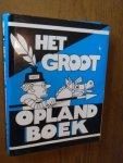 Opland - Het groot Opland boek