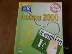 - Je eerste keer Access 2000 / druk 1