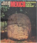 Pedro Rojas - The art and architecture of Mexico: from 10,000 B.C. to the present day