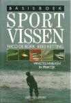 Boer, Nico & Ketting, Kees - Basisboek SPORTVISSEN - Vangtechnieken in Praktijk - In perfecte staat!