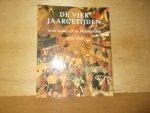 Bruijnen, Yvette / Huys Jansen, Paul - De vier jaargetijden / in de kunst van de Nederlanden ca. 1500-1750
