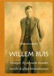 Lenthe, Wim van - Willem Buis. Vroeger, bij de oude moeder, mocht ik altijd binnenkomen.