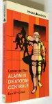 Rey, Lester del - Alarm in de atoomcentrale