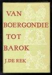 Rek. J. de - Van Hunebed tot Hanzestad