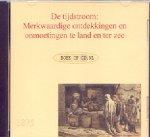 Buijs, M. - De Tijdstroom (Merkwaardige ontdekkingen en ontmoetingen te land en ter zee). Twee delen.