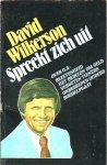 Wilkerson  David - DAVID  WILKERSON SPREEKT  ZICH  UIT