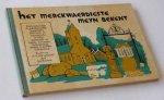 Bouman, Jan (Lijntrekker) - Het merckwaerdigste meyn bekent. Toeristische en historische ontdekkingen in eigen stad en land. Derde deel