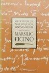 Ficino, Marsillio. - Brieven van Marsilio Ficino Geef vrijelijk wat vrijelijk ontvangen is. deel II.