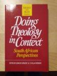 Grunchy, John de  & C. Villa-Vincencio - Doing Theology in Context - South African Perspectives
