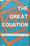Aiyar, R. Krishnaswami - The great equation; an exposition of the doctrine of Advaita Vedanta