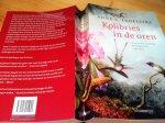 Troelstra, Anne S - Kolibries in de Oren, Natuurhistorische Reisverhalen 1700-1950