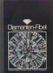 Pagel-Theisen, Verena - Diamanten-Fibel (Handbuch der Diamanten-Graduierung)