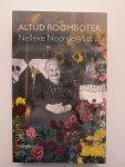 Noordervliet, Nelleke - Altijd roomboter.  Nelleke Noordervliet schetst het leven van haar overgrootmoeder Engelbertha Teljeur-Wiggelaar (1856-1953)