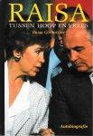 Gorbatsjov, Raisa - Raisa tussen hoop en vrees / druk 2