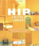 Ypma, Herbert - Hip Hotels Budget Verrassende hotels aan betaalbare prijzen