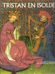 Bise, Gabriel - Tristan  en Isolde, de tragische liefdesgeschiedenis van Tristan en Isolde, met daarbij afgebeeld alle miniaturen uit het middeleeuwse manuscript