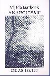 Div. auteurs - De AS 122/123 5e Jaarboek Anarchisme (Bijdragen van Rudolf de Jong, Leo van Bergen, Chris McDonald, Hans Ramaer  e.a.)