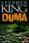 King, Stephen - Duma (cjs) Stephen King (NL-talig) 9789021009810 pocket ALS NIEUW en in supermooie staat!