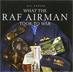 Howard, Bill - What the RAF airman took to war