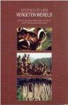 ZÖLLNER, Siegfried - Vergeten wereld. Eerste ontmoetingen met de Yali's in het berglandschap van Papua.
