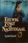 Guest, Lynn - EEUWIG ZINGT DE NACHTEGAAL