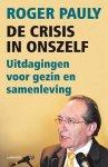 Roger Pauly - De crisis in onszelf uitdagingen voor gezin en samenleving