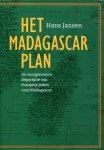 Jansen, Hans (ds1351) - Het Madagascar Plan. De voorgenomen deportatie van Europese joden naar Madagascar.