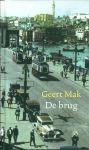Mak, Geert - De brug