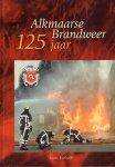 Koolwijk, Hans - Alkmaarse Brandweer 125 Jaar, 96 pag. hardcover, gave staat