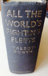 Talbot-Booth, E.C. - All the world's fighting fleets. 6th. edition