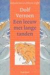 Verroen, Dolf - Een leeuw met lange tanden.