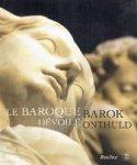 F. Carette, D. Coekelberghs, A. Jacobs en E. van Binnebeke - Le Baroque dévoilé Barok onthuld