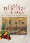 Anna Selby - Food Through the Ages