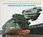 Barnichon, G. and D. Noirel - French Built Car Ferries