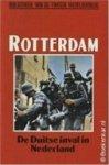 Wilhelmina Steenbeek, D.L. Uyt den Bogaard - Rotterdam de Duitse inval in Nederland