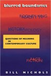 Nichols, Bill - Blurred Boundaries / Questions of Meaning in Contemporary Culture