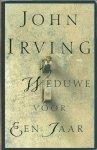 Irving, John - Weduwe voor een jaar