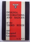 Kahl, R. - Insignia, Decorations and Badges of the Third Reich and Occupied Countries.