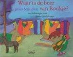 Schretlen, Ignace - Waar is de beer van Boukje? prentenboek.