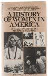 Hymowitz,Carol and Michaelle Weissman - a history of women in America