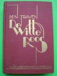 Traven, Ben - De witte roos (art deco kaft)