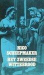 Nico Scheepmaker - Het Zweedse wittebrood
