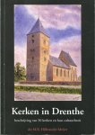 Hilbrandie-Meijer, M. R. - Kerken in Drenthe : beschrijving van 50 kerken en hun cultuurbezit