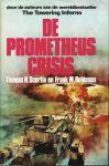 Scortia, Thomas N. & Frank M. Robinson - DE PROMETHEUS CRISIS